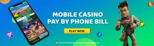 mobile casino play by phone bill